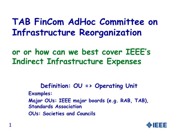 TAB FinCom AdHoc Committee on Infrastructure Reorganization