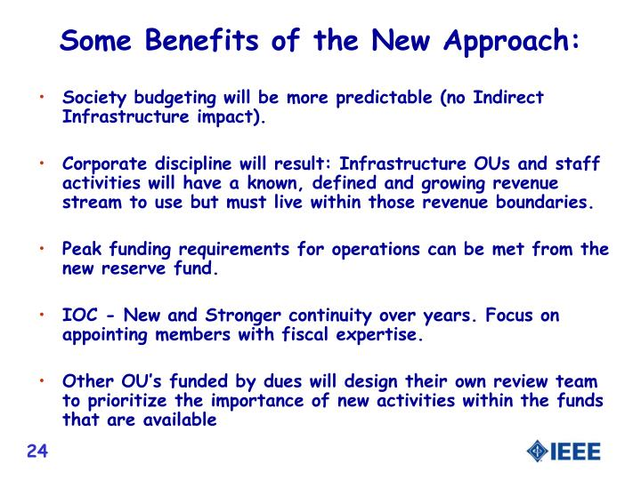 Some Benefits of the New Approach: