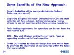 some benefits of the new approach