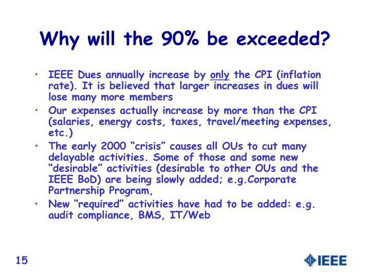 Why will the 90% be exceeded?