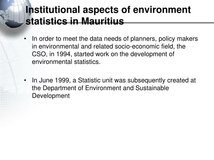 Institutional aspects of environment statistics in mauritius