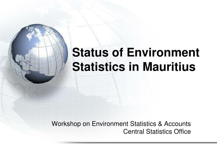 Status of environment statistics in mauritius