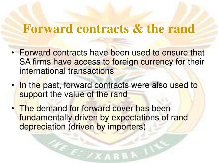 Forward contracts & the rand