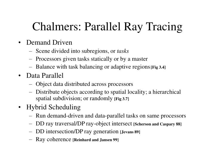 Chalmers: Parallel Ray Tracing