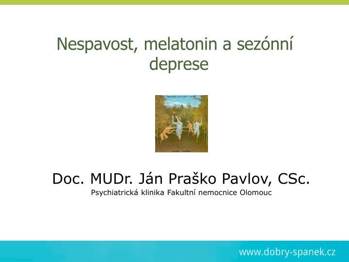 Doc. MUDr. Ján Praško Pavlov, CSc.