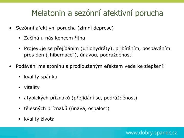 Melatonin a sezónní afektivní porucha