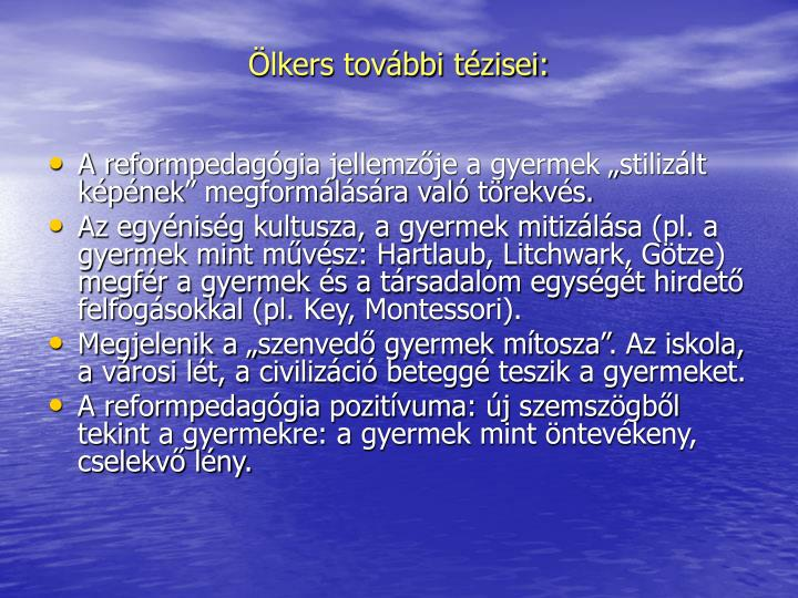 lkers tovbbi tzisei: