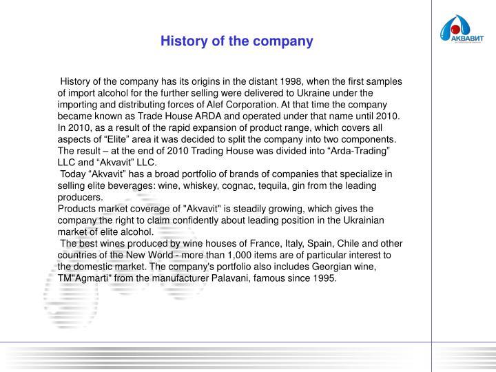 History of the company