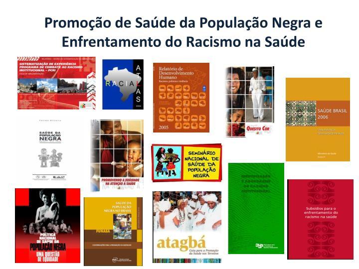 Promoção de Saúde da População Negra e Enfrentamento do Racismo na Saúde