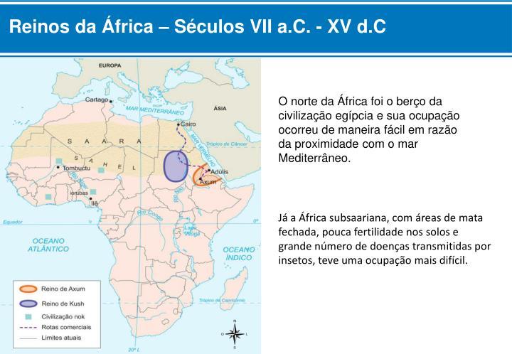 Reinos da África – Séculos VII a.C. - XV d.C
