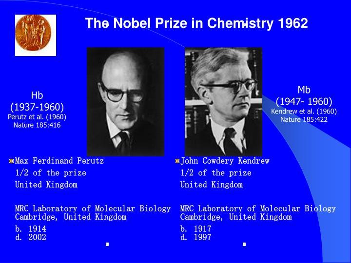The Nobel Prize in Chemistry 1962