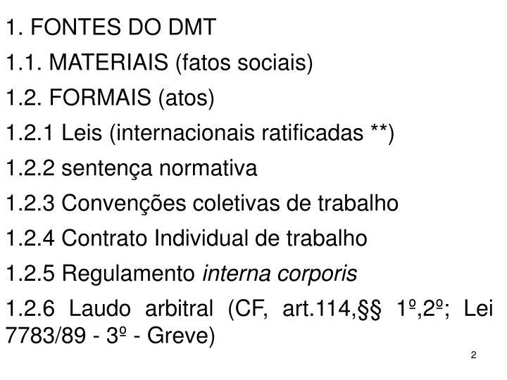 1. FONTES DO DMT