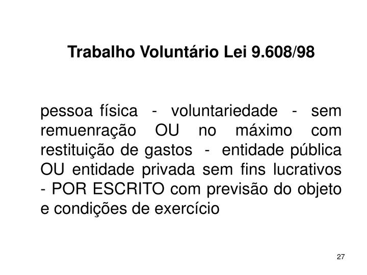 Trabalho Voluntrio Lei 9.608/98