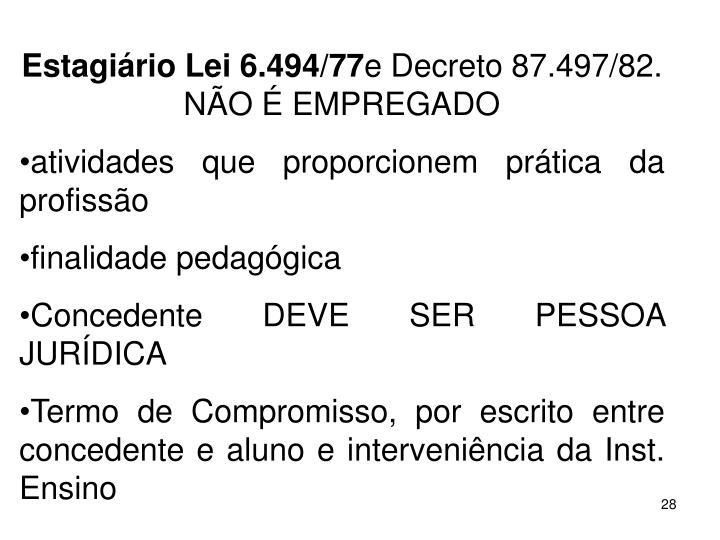 Estagirio Lei 6.494/77