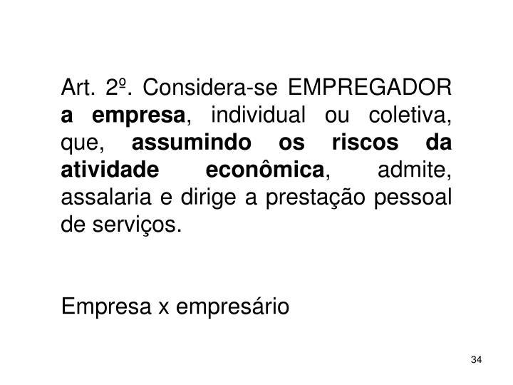 Art. 2. Considera-se EMPREGADOR