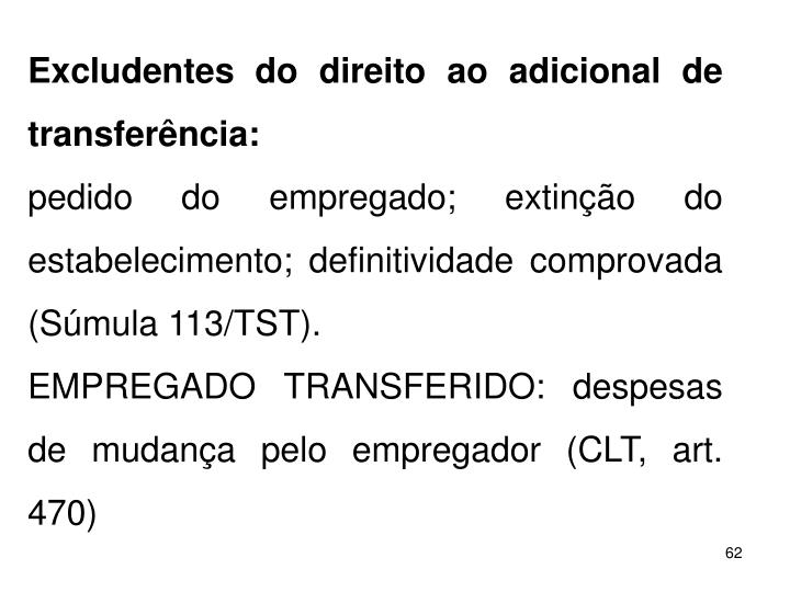 Excludentes do direito ao adicional de transferncia: