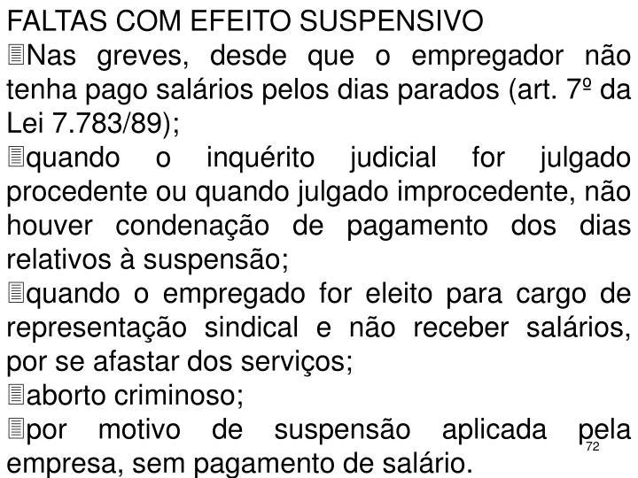 FALTAS COM EFEITO SUSPENSIVO