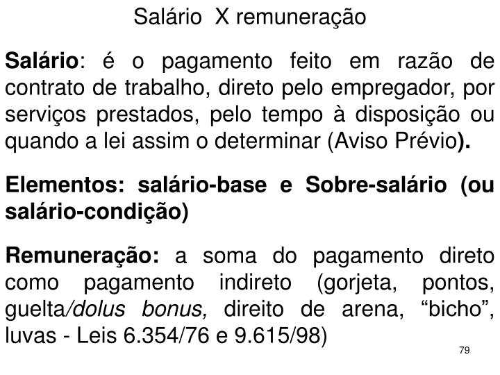 Salrio  X remunerao