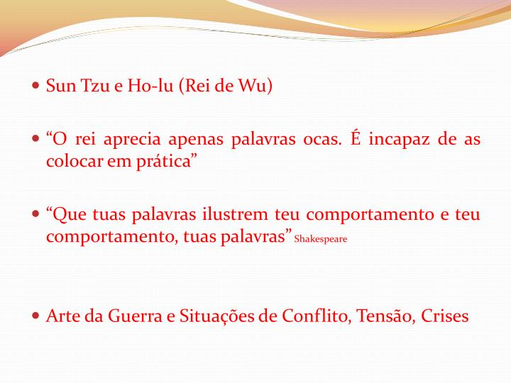 Sun Tzu e Ho-