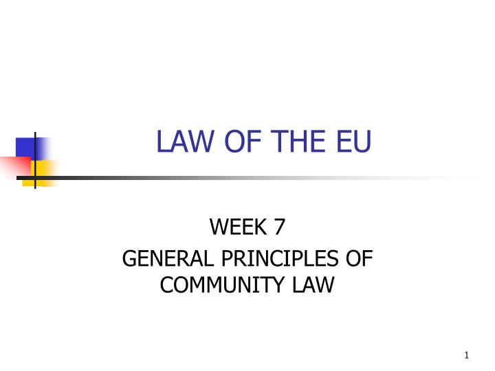 Law of the eu