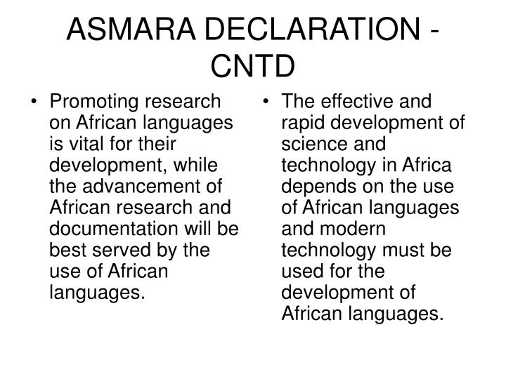 Promoting research on African languages is vital for their development, while the advancement of African research and documentation will be best served by the use of African languages.