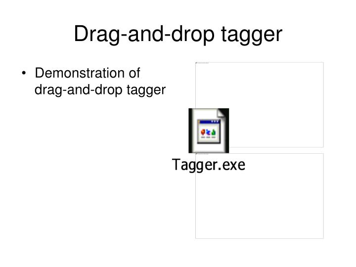 Drag-and-drop tagger