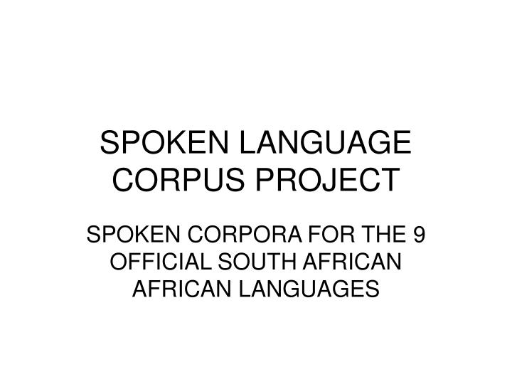 Spoken language corpus project