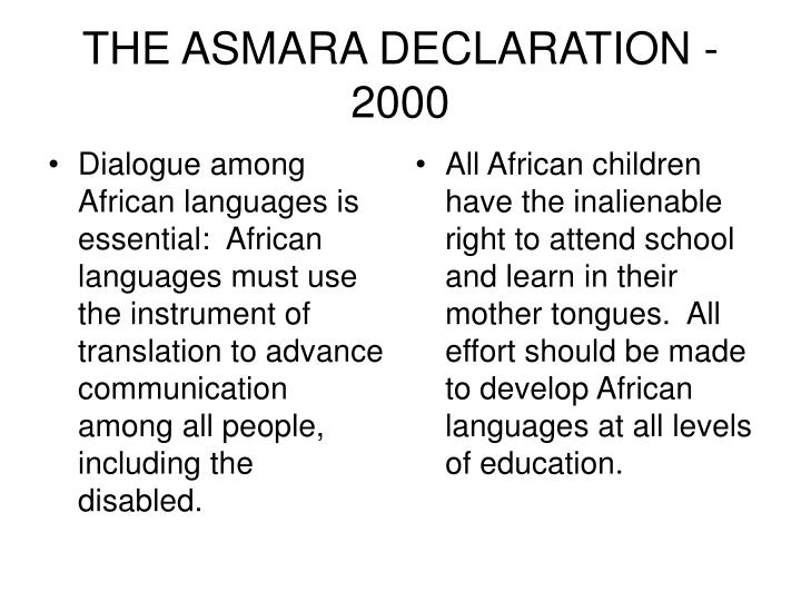 Dialogue among African languages is essential:  African languages must use the instrument of translation to advance communication among all people, including the disabled.