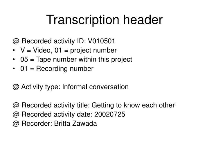 Transcription header