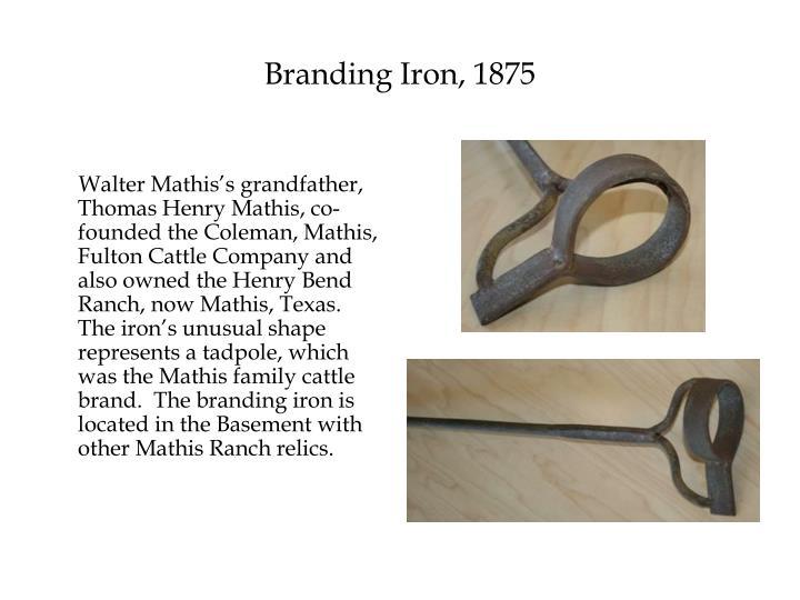 Branding Iron, 1875