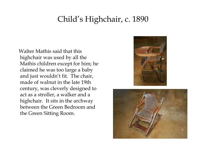 Child's Highchair, c. 1890