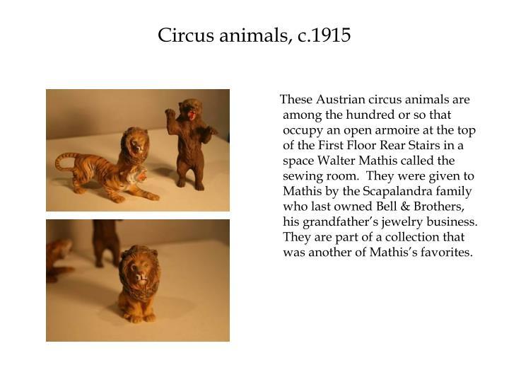 Circus animals, c.1915