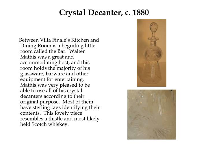 Crystal Decanter, c. 1880