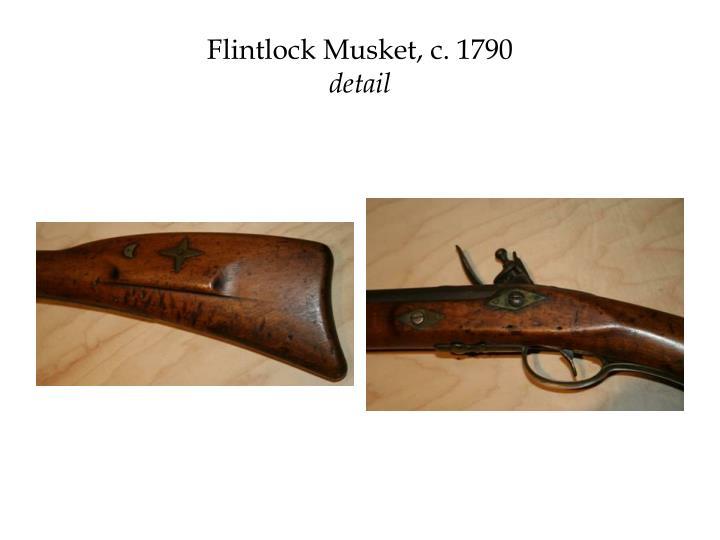 Flintlock Musket, c. 1790