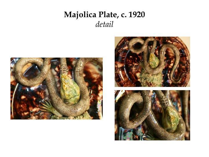 Majolica Plate, c. 1920