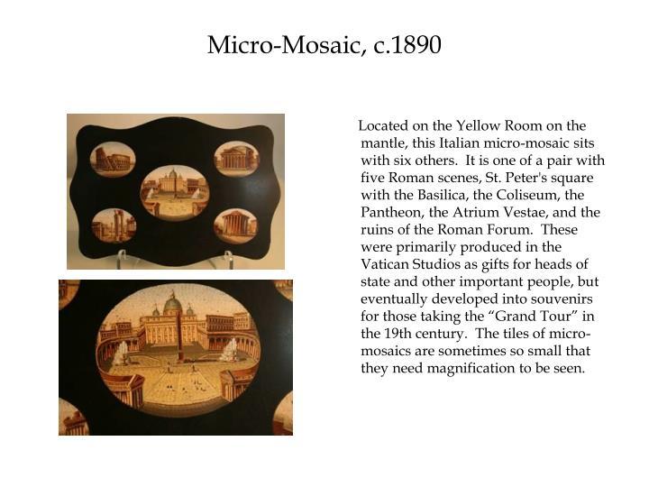 Micro-Mosaic, c.1890