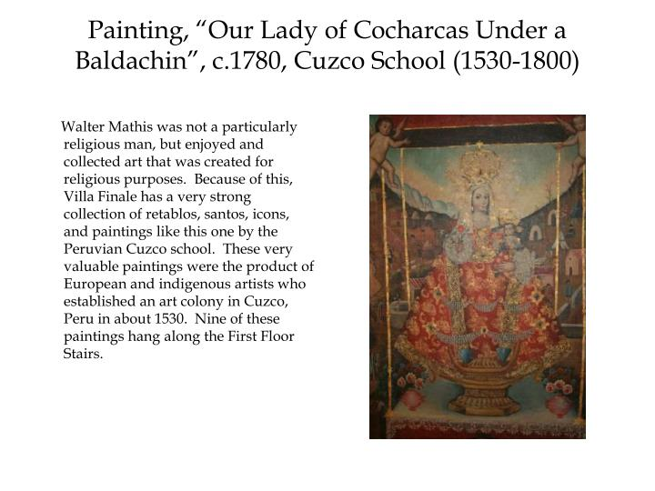 "Painting, ""Our Lady of Cocharcas Under a Baldachin"", c.1780, Cuzco School (1530-1800)"