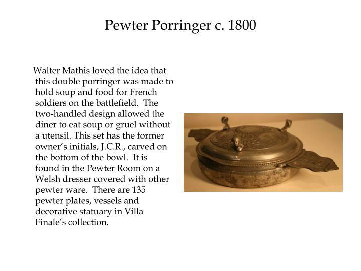 Pewter Porringer c. 1800