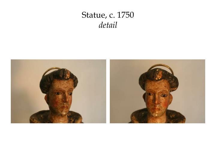 Statue, c. 1750