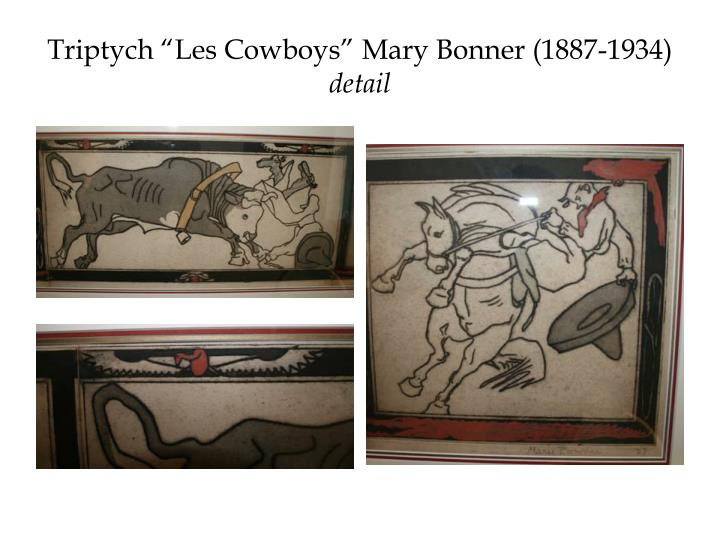 "Triptych ""Les Cowboys"" Mary Bonner (1887-1934)"