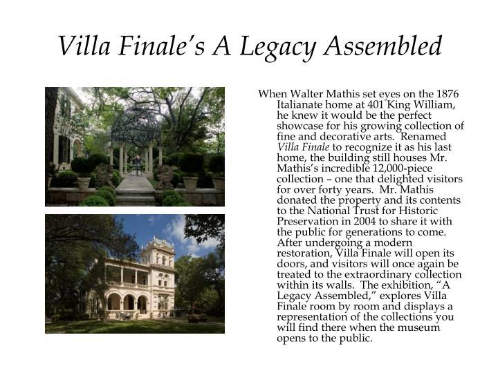 Villa Finale's A Legacy Assembled