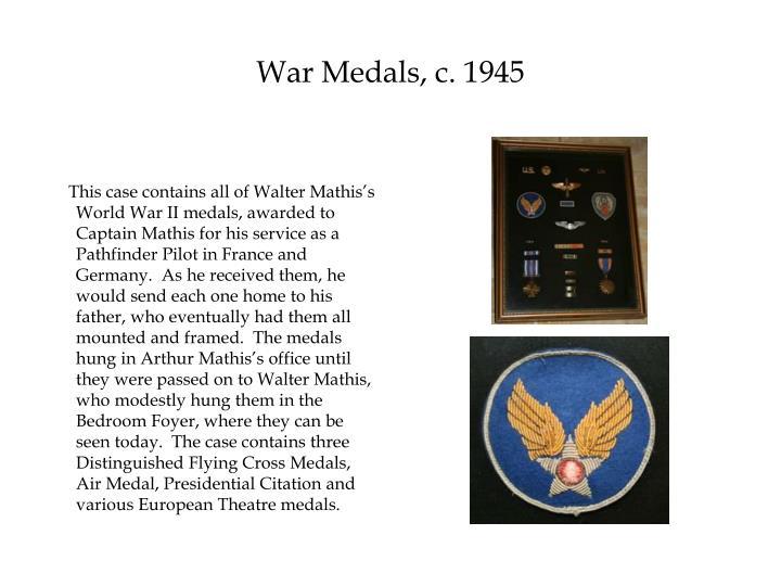 War Medals, c. 1945