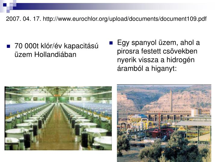 2007. 04. 17. http://www.eurochlor.org/upload/documents/document109.pdf