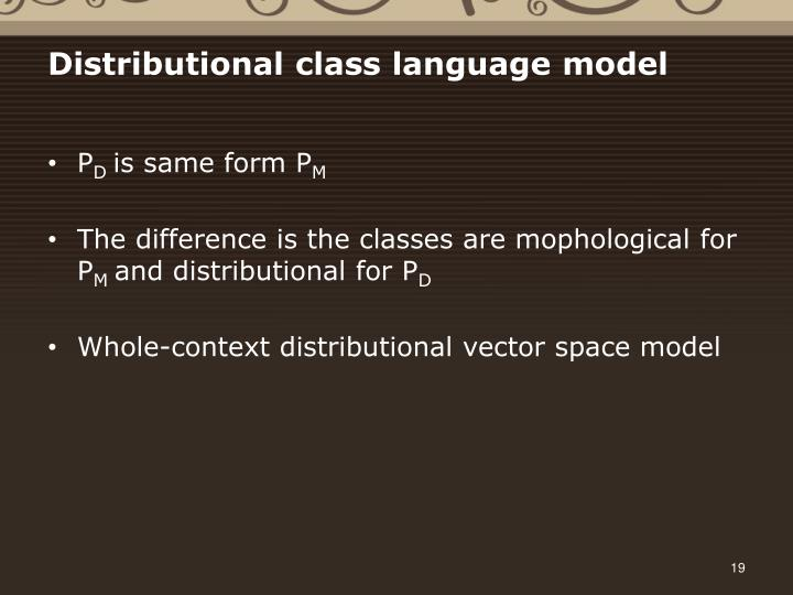 Distributional class language model