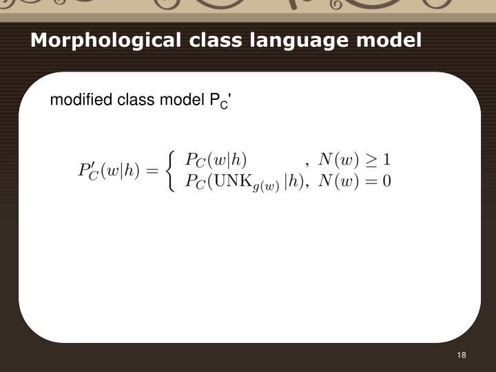 Morphological class language model