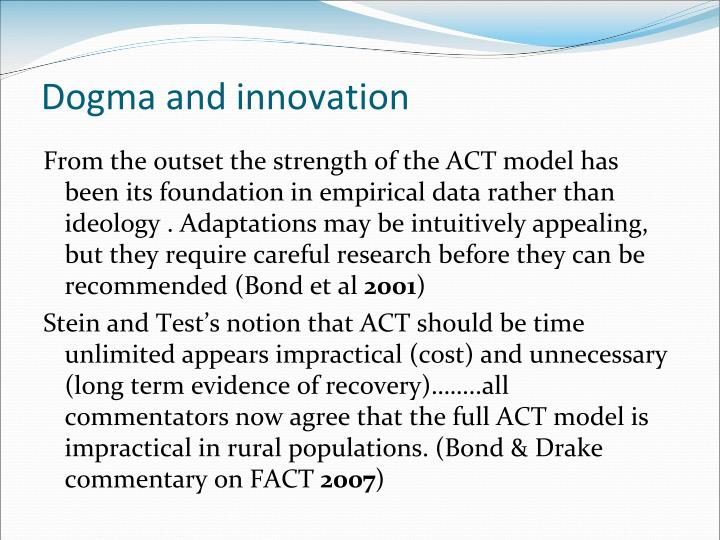 Dogma and innovation
