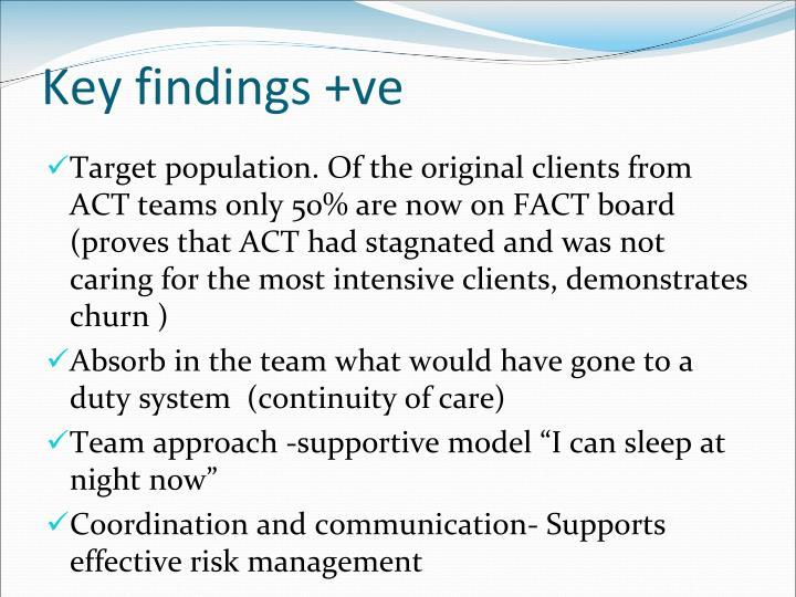 Key findings +ve