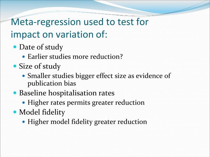 Meta-regression used to test for