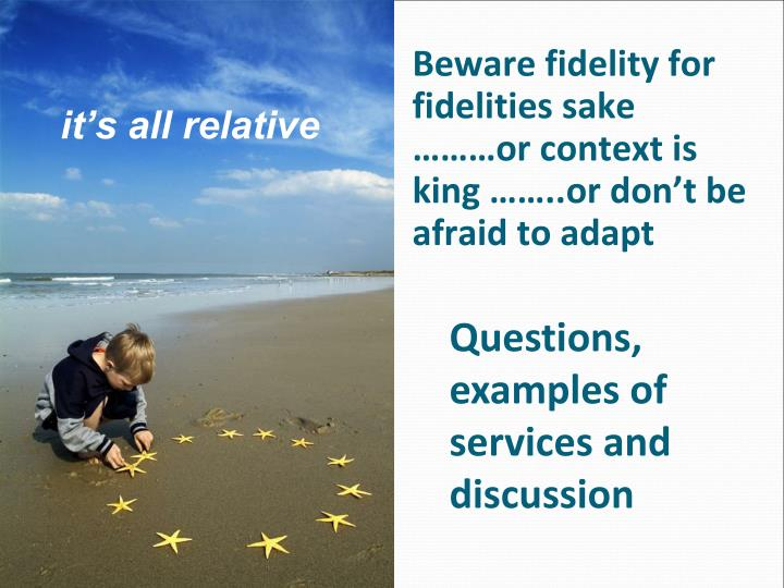 Beware fidelity for fidelities sake ………or context is king ……..or don't be afraid to adapt
