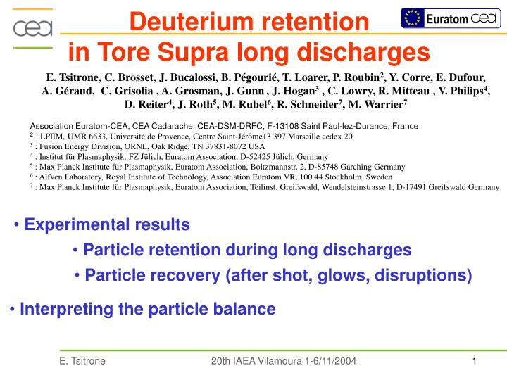 Deuterium retention in tore supra long discharges
